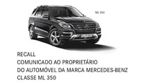 O curioso caso do recall do Mercedes-Benz ML 350