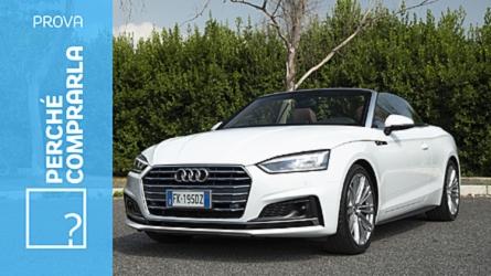 Audi A5 Cabriolet, perché comprarla... e perché no